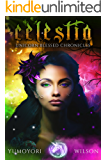 CELESTIA (Unicorn Blessed Chronicles Book 1)