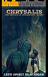 Chrysalis: The Crucible of Immortality Book 2