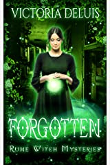 Forgotten (Rune Witch Mysteries Book 3) Kindle Edition