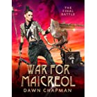 War for Maicreol: The Final Battle (Puatera Online Book 8)