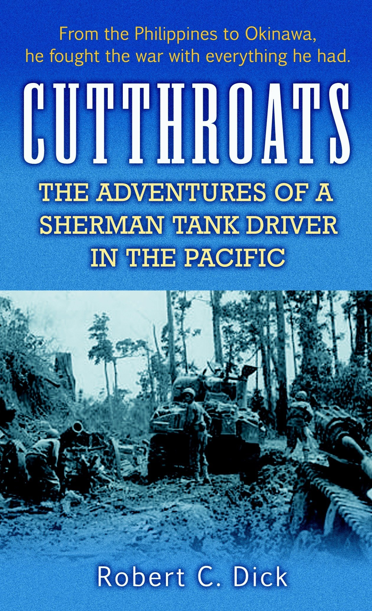 Cutthroats: The Adventures of a Sherman Tank Driver in the Pacific ebook