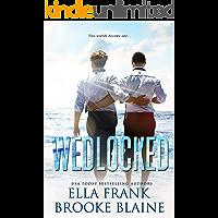Wedlocked (PresLocke Series Book 3)