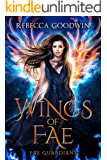 Wings of Fae (Fae Guardians)