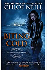 Biting Cold (Chicagoland Vampires Book 6) Kindle Edition