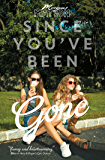 Since You've Been Gone (English Edition)