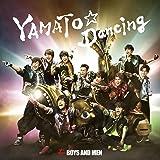 YAMATO☆Dancing(初回限定盤)(DVD付)
