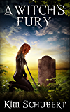 A Witch's Fury (The Succubus Exectioner Book 3)