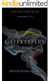 GATEKEEPERS TRILOGY: An Alternate Reality Thriller (The Fog Chronicles Book 1)