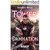 Tower of Damnation (A LitRPG and GameLIT Saga): Book Four: The Scheme