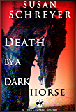 Death By A Dark Horse: Thea Campbell Mystery Book 1 (Thea Campbell Mysteries)