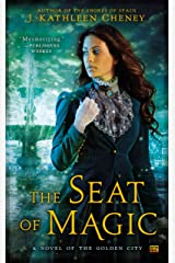 The Seat of Magic (The Golden City Book 2)
