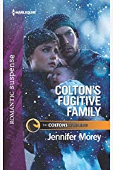 Colton's Fugitive Family (The Coltons of Red Ridge Book 12) Kindle Edition