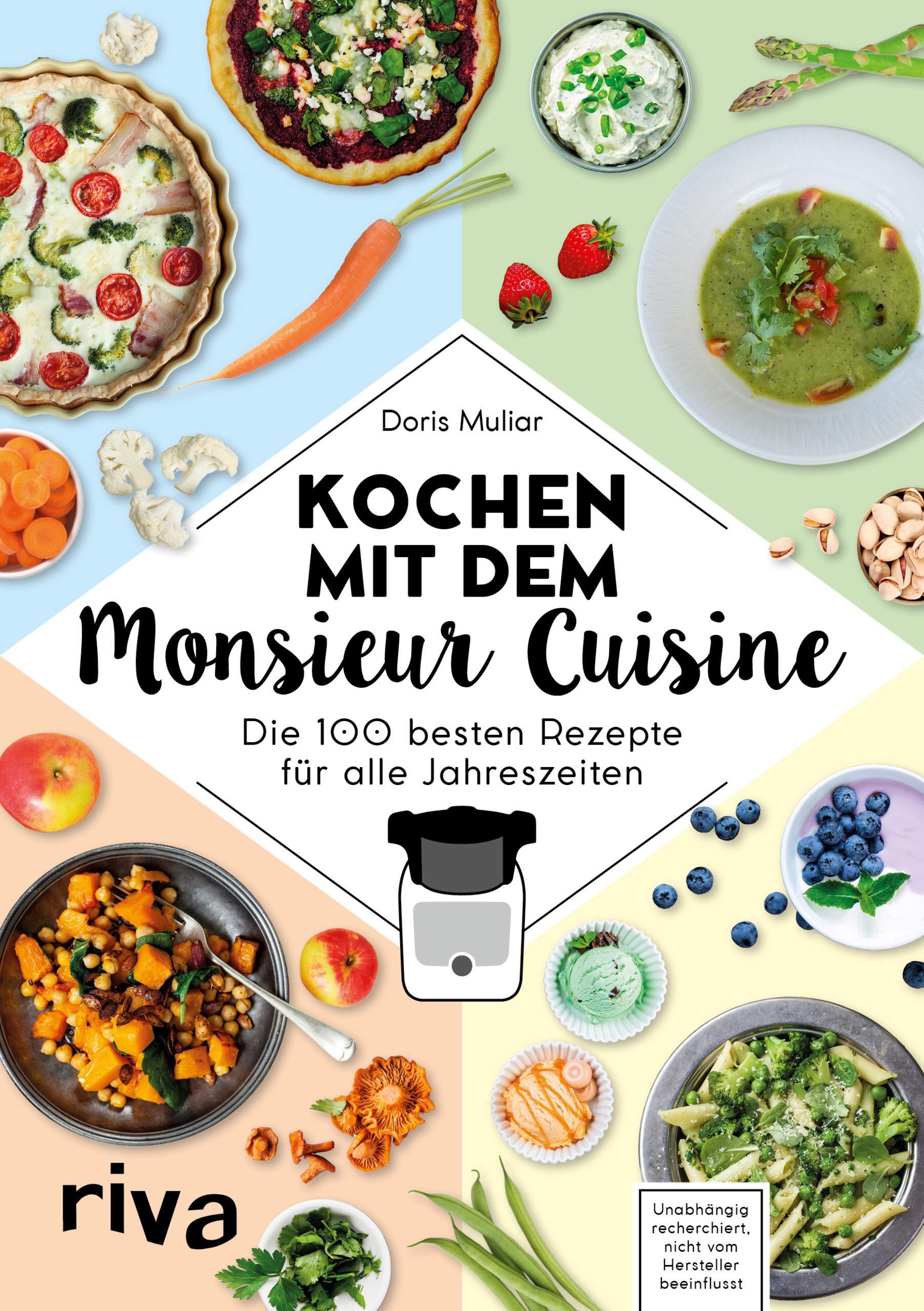 Kochen mit dem Monsieur Cuisine: Die 100 besten Rezepte für alle Jahreszeiten: Amazon.es: Muliar, Doris: Libros en idiomas extranjeros
