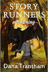Story Runners: Awakening Kindle Edition
