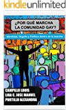 ¿POR QUÉ MARCHA LA COMUNIDAD GAY?: IDENTIDAD, ORGULLO Y POLÍTICA DENTRO DE LA MARCHA