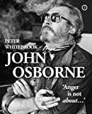 John Osborne: anger is not about…