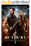 Retreat: Young Adult Action Adventure Romance (The Stormers Series Book 2)