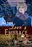 Love's Embrace (Northwood Book 2)