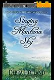 Singing Montana Sky (The Montana Sky Series Book 7) (English Edition)