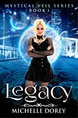Legacy (New Adult Paranormal Suspense) (The Mystical Veil Book 1) Kindle Edition