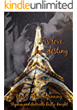 His love, her destiny: Book 1: Their beginning