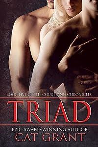 Triad: Menage, m/m/f, billionaire, CEO, politician, HEA, baby (Courtland Chronicles series Book 5)