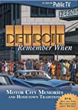 Detroit Remember When