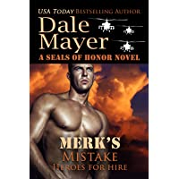 Merk's Mistake: A SEALs of Honor World Novel (Heroes for Hire Book 3)