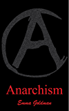 Anarchism and other essays (Illustrated)