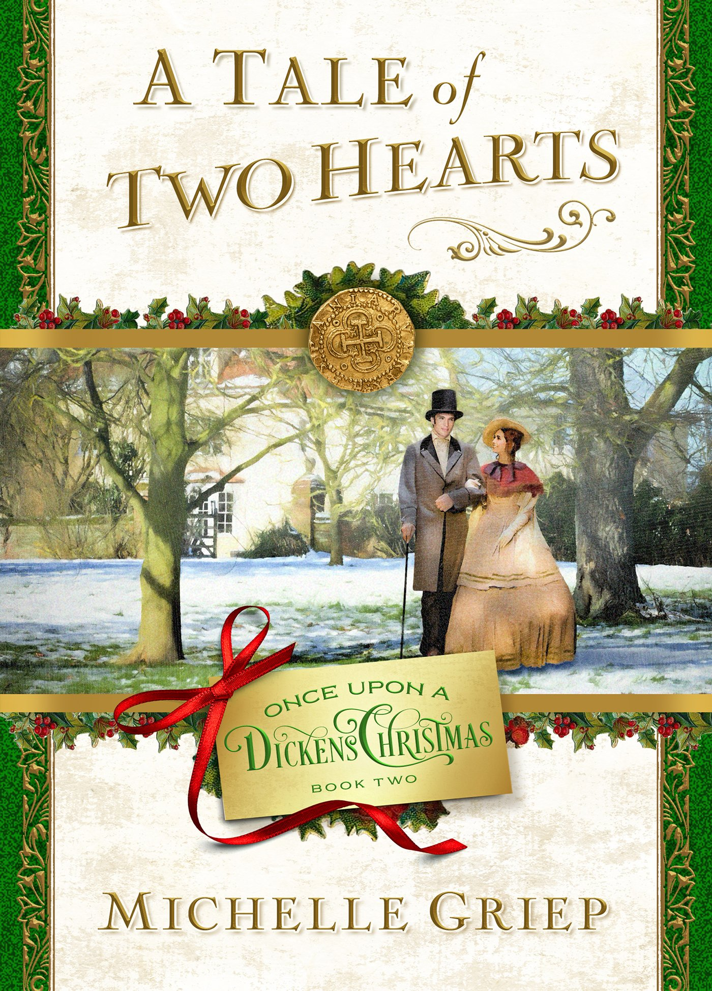 A Tale of Two Hearts: Book 2 in Once Upon a Dickens Christmas por Michelle Griep