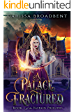 A Palace Fractured (The Valtain Preludes Book 1)