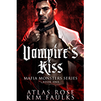 Vampire's Kiss (Mafia Monsters Series Book 1) (English Edition)