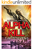 Alpha Kill (Joe Venn Crime Action Thriller Series Book 3)