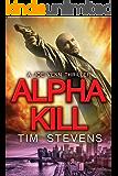 Alpha Kill (Joe Venn Crime Action Thriller Series Book 3) (English Edition)
