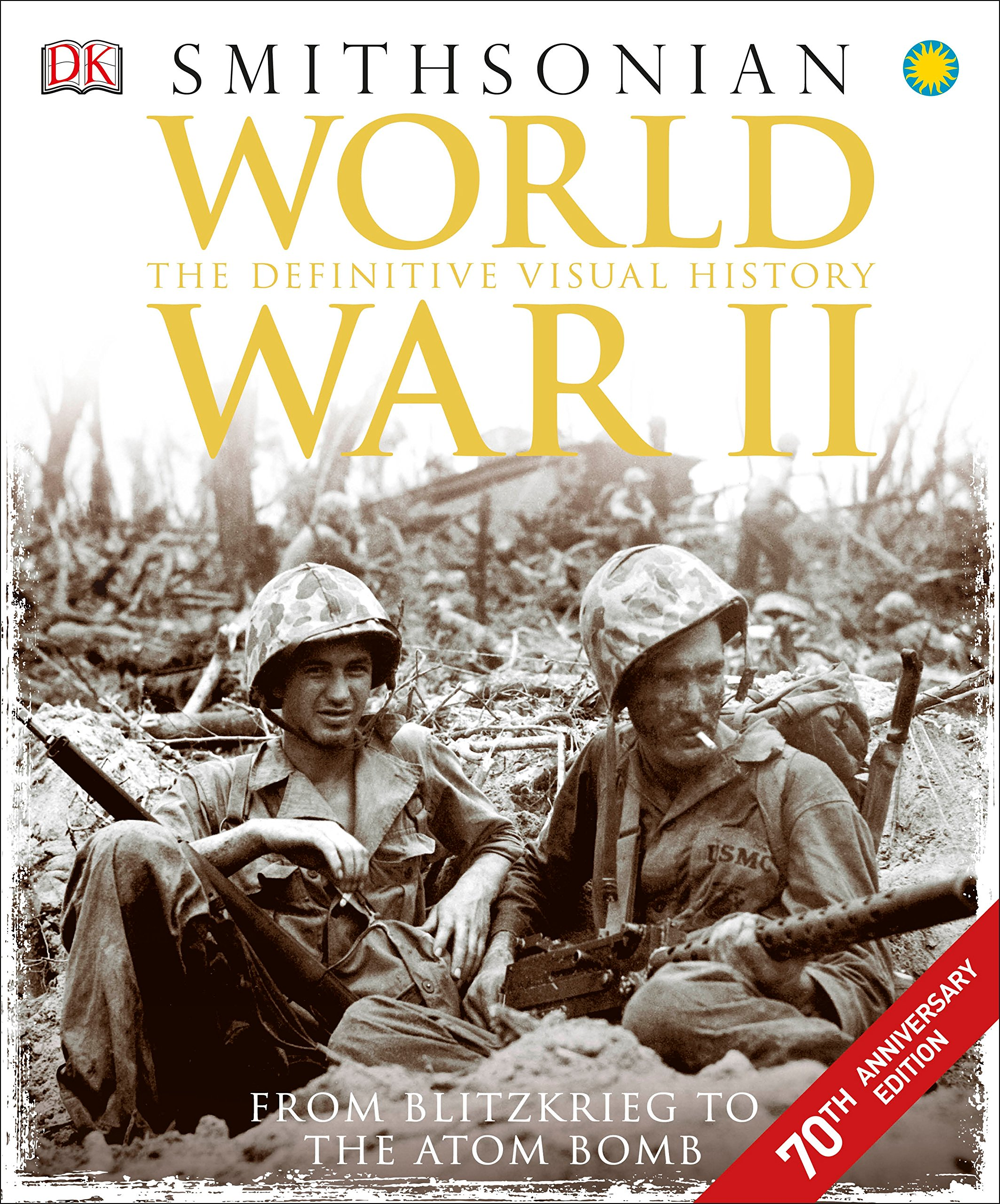 world war ii the definitive visual history dk  world war ii the definitive visual history dk 0790778036027 com books