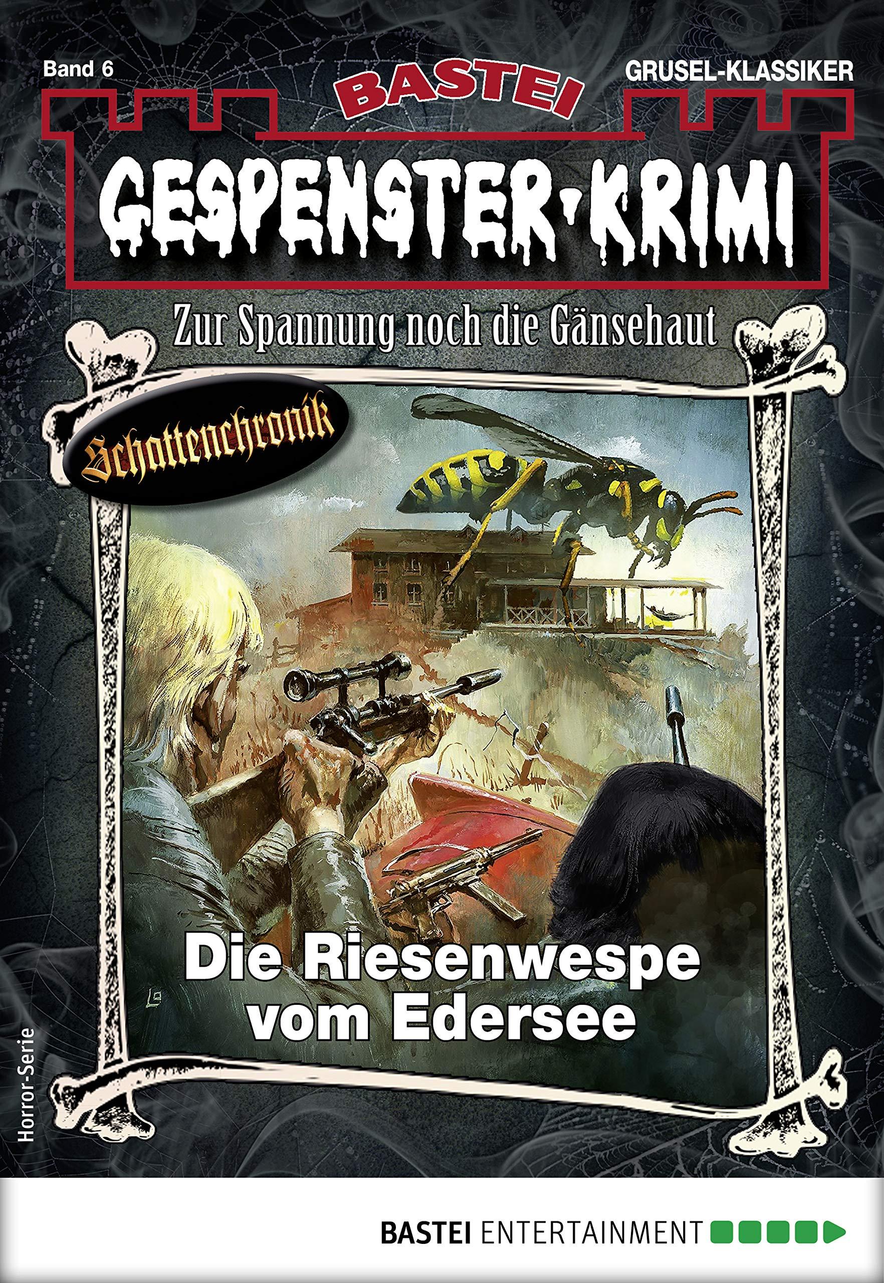 Gespenster Krimi 6   Horror Serie  Die Riesenwespe Vom Edersee