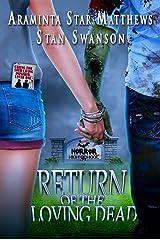 Horror High School: Return of the Loving Dead Kindle Edition