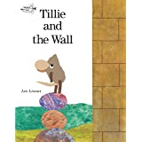 Tillie and the Wall (Read to a Child!: Level 2)