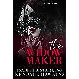 The Widow Maker: A Dark Forced Marriage Cartel Romance (Dark Vows Duet Book 2)