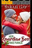 Her Guardian Boss Fake Fiancé: Christmas Romance Series