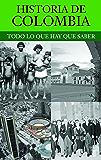 Historia de Colombia (Spanish Edition)