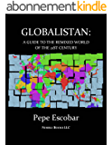 GLOBALISTAN :How the Globalized World is Dissolving Into Liquid War (English Edition)