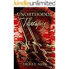 Unorthodox Therapy: Dark Psychological Romance Suspense Thriller (The Unorthodox Trilogy Book 1)