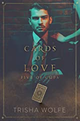 Cards of Love: Five of Cups Kindle Edition