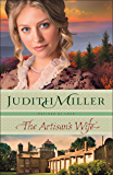 The Artisan's Wife (Refined by Love Book #3)