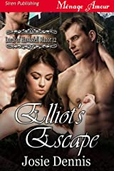 Elliot's Escape [Lords of Hawksfell Manor 12] (Siren Publishing Menage Amour) Kindle Edition