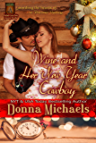 Wine and Her New Year Cowboy (Citizen Soldier Series Book 4)