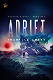 Adrift (Staying Afloat Book 1)