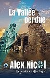 La vallée perdue: Légendes en Bretagne