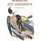 The Strange Bird: A Borne Story (Kindle Single)